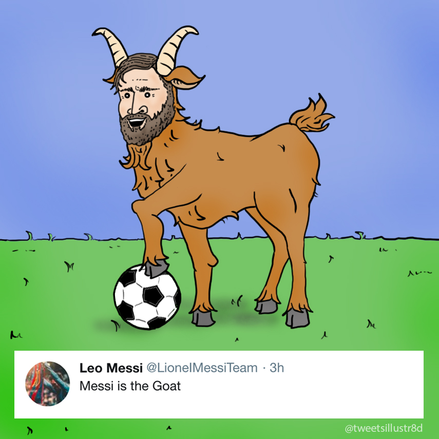Tweets Illustrated - Messi is the GOAT